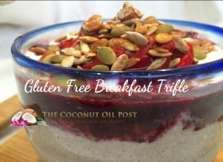 coconut oil post gluten free breakfast trifle 3