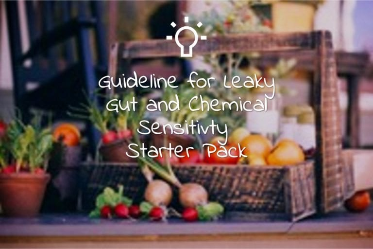 Guideline for Leaky Gut and Chemical Sensitivity Starter Pack