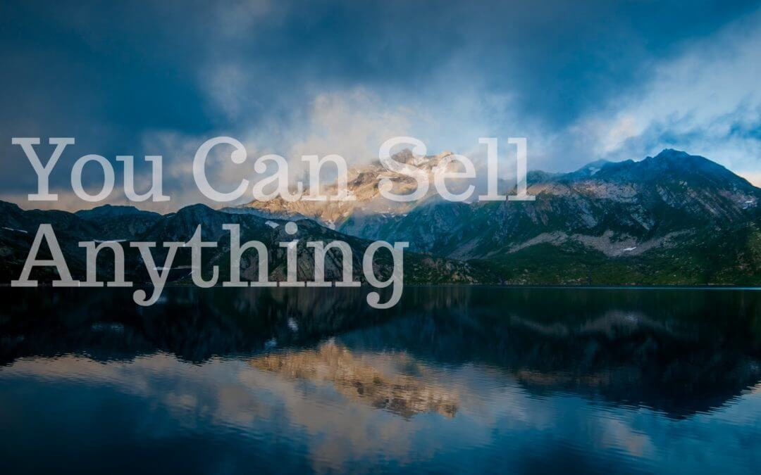 You Can Sell Anything If You Can Sell Fresh Air